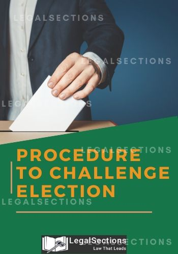 Procedure To Challenge Election