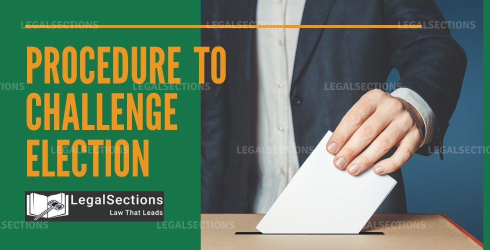 Procedure To Challenge Election