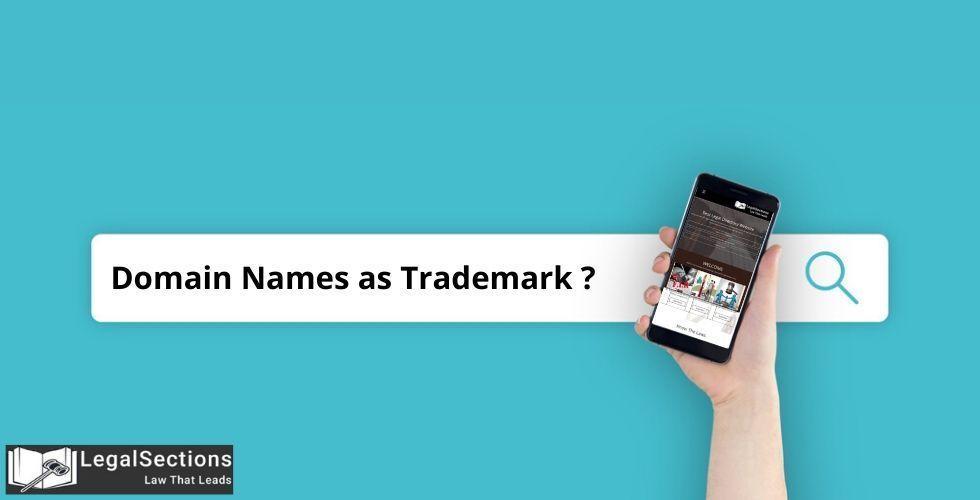 Domain Names as Trademark