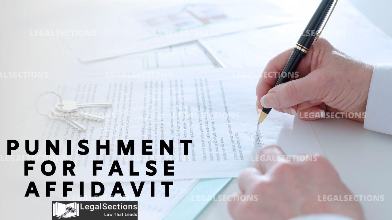 Punishment for False Affidavit