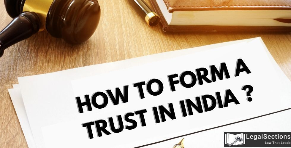 How to Form a Trust in India