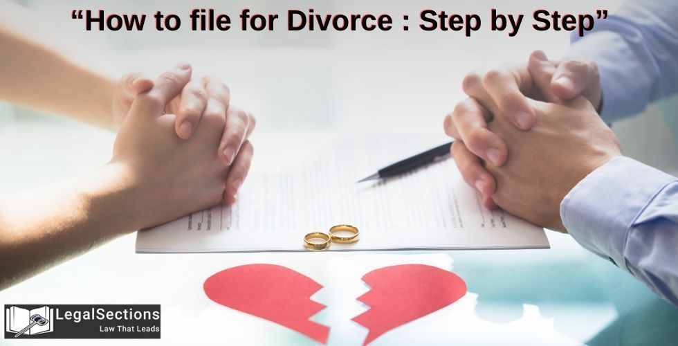How to File for Divorce: Step by Step Divorce Procedure