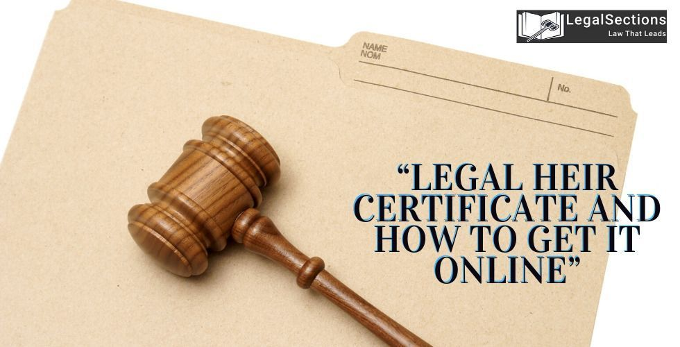 How to Get Legal Heir Certificate Online