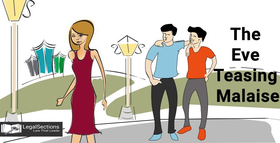 The Eve-Teasing Malaise in India